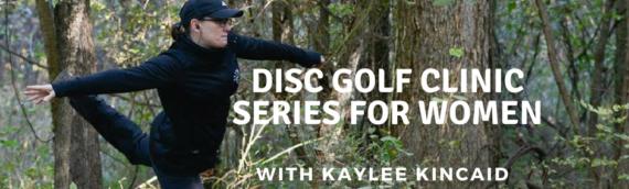Disc Golf Clinic Series for Women