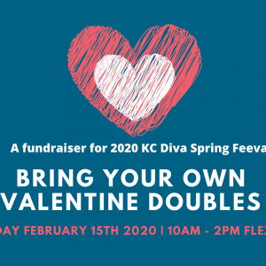 Bring Your Own Valentine Doubles