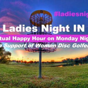 Ladies Night IN Mondays on Zoom